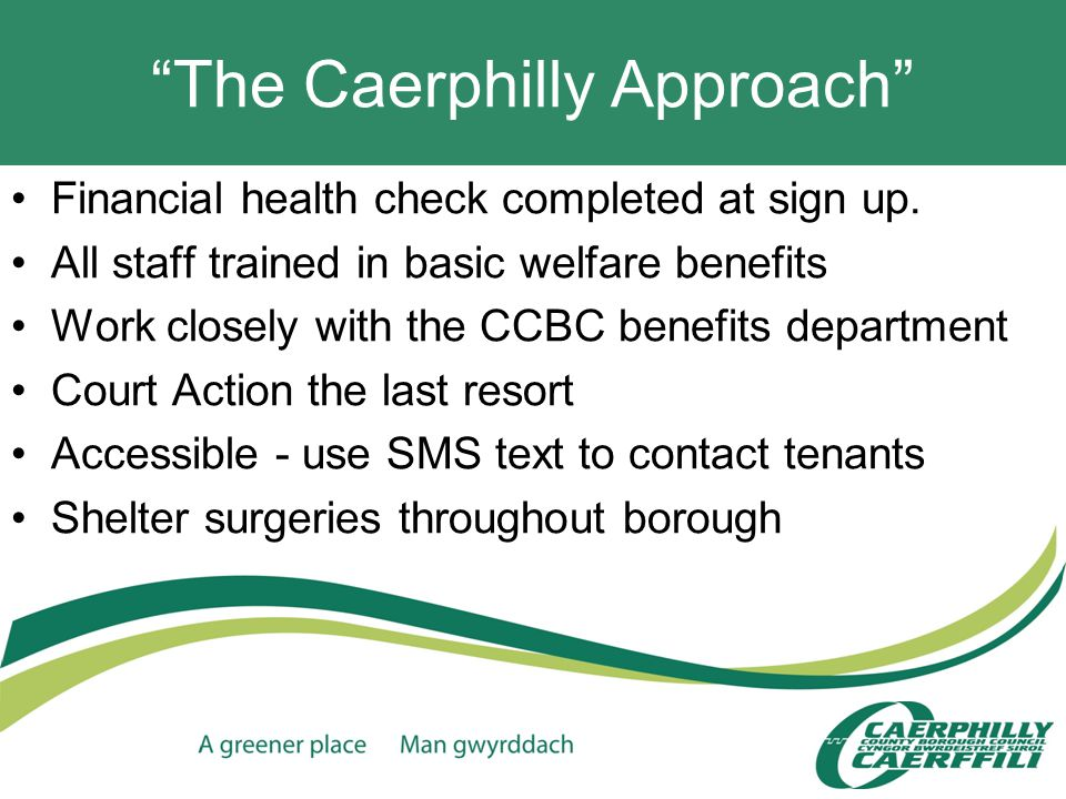 The Caerphilly Approach Financial health check completed at sign up.