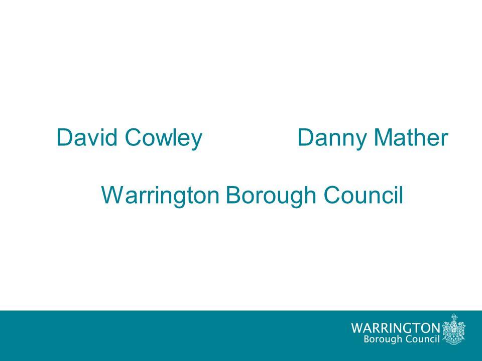 David Cowley Danny Mather Warrington Borough Council