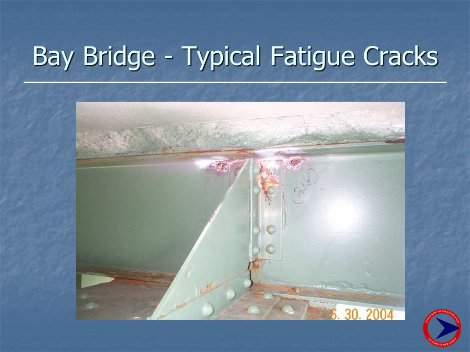 Bay Bridge - Typical Fatigue Cracks