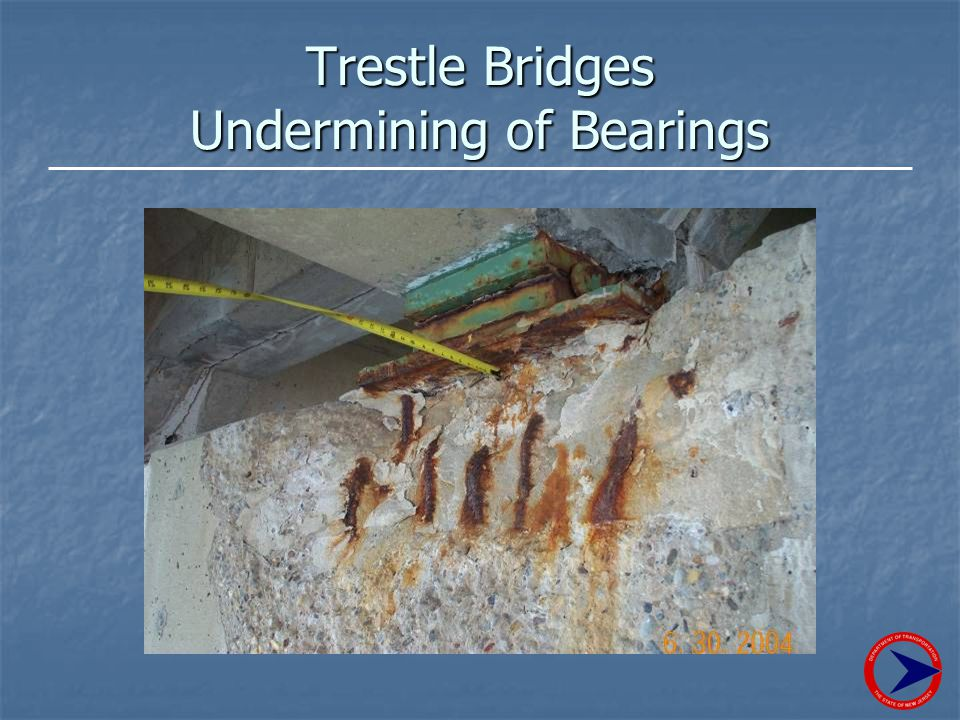Trestle Bridges Undermining of Bearings