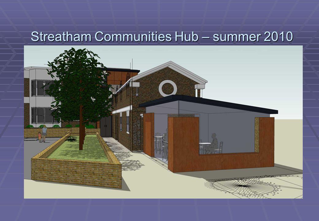 Streatham Communities Hub – summer 2010