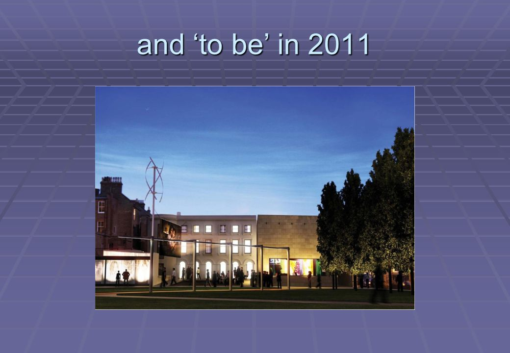 and 'to be' in 2011