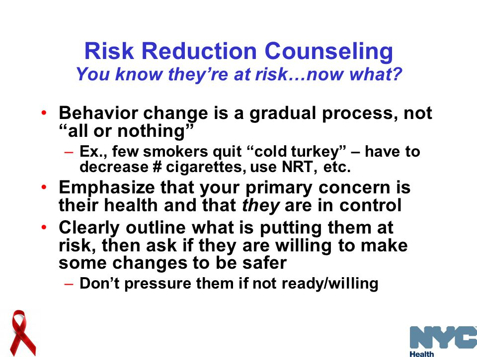 Risk Reduction Counseling You know they're at risk…now what.