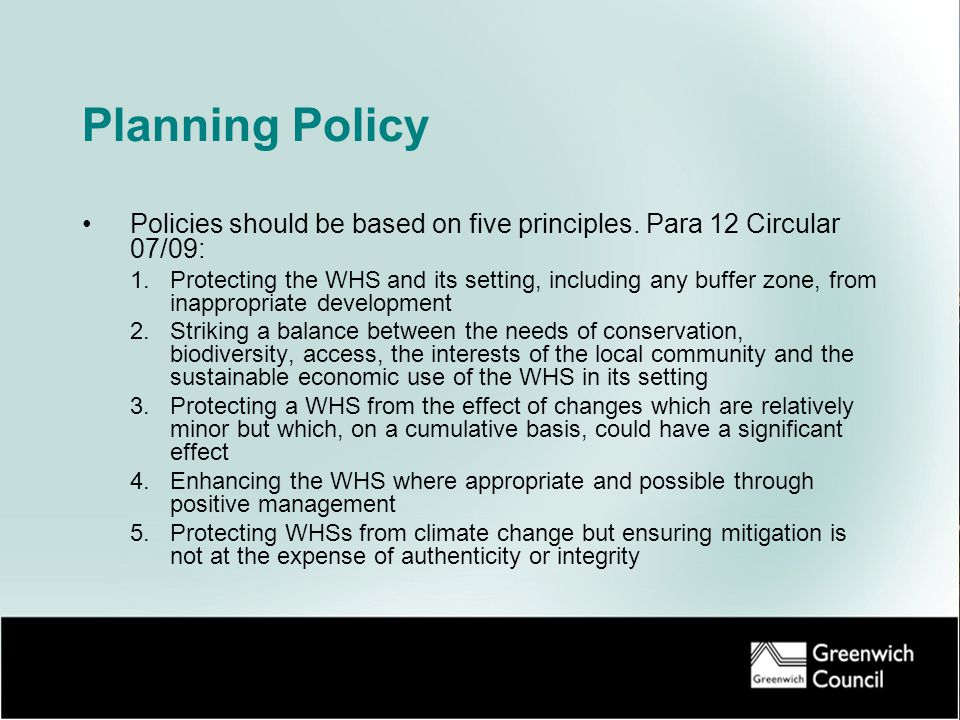 Planning Policy Policies should be based on five principles.