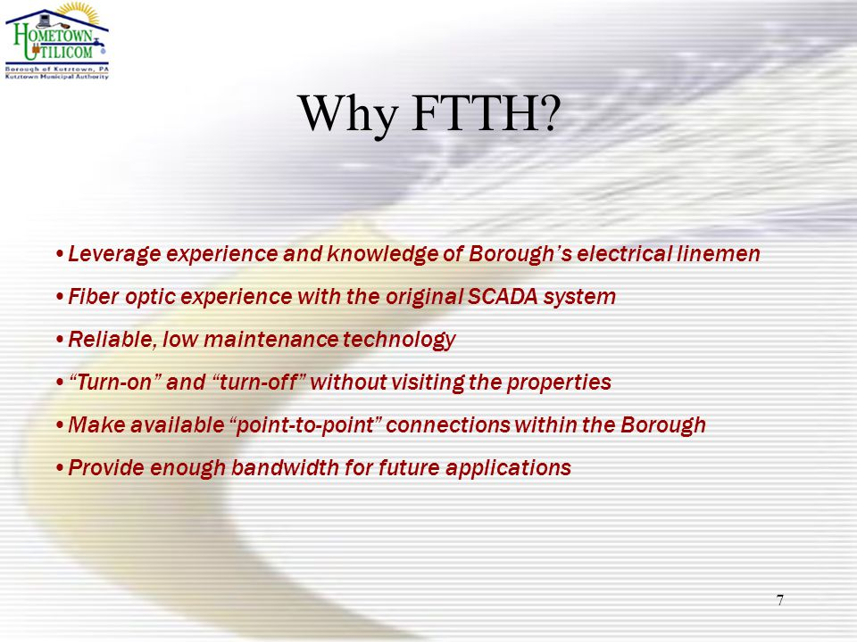 7 Why FTTH.
