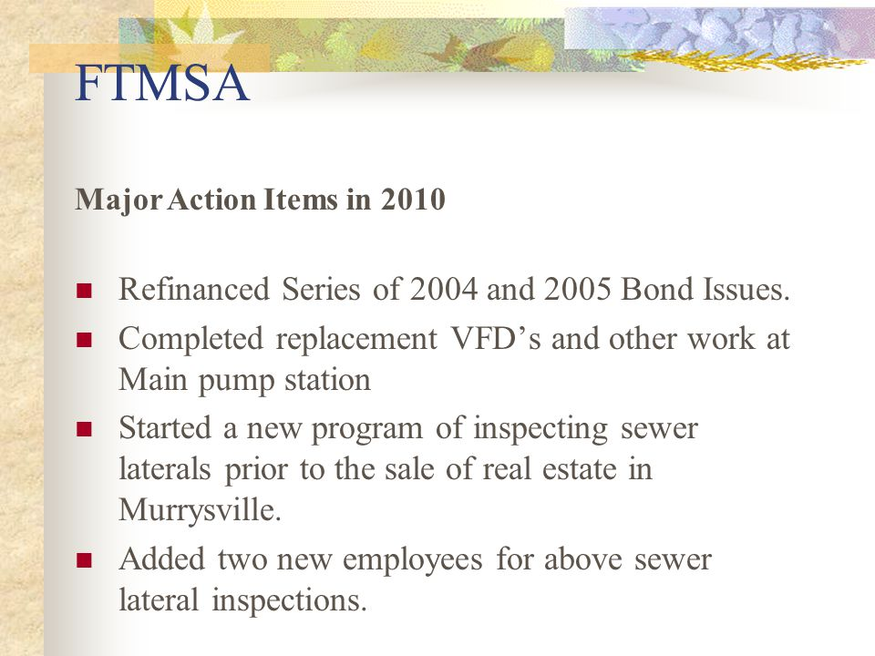 FTMSA Refinanced Series of 2004 and 2005 Bond Issues.