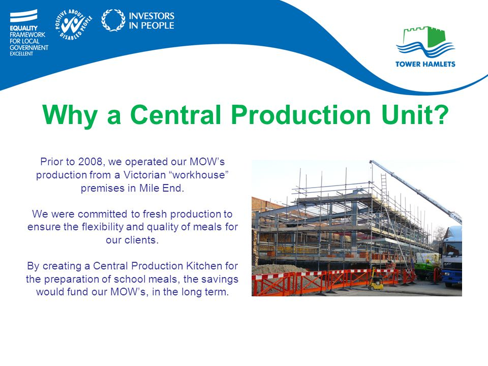 Why a Central Production Unit.