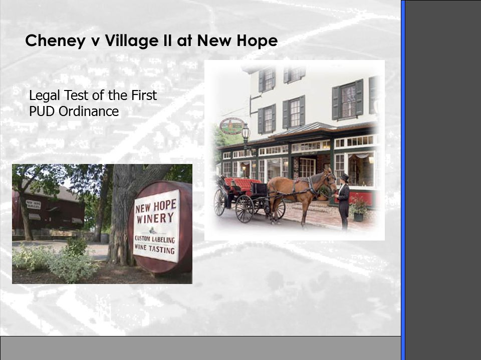 Cheney v Village II at New Hope Legal Test of the First PUD Ordinance