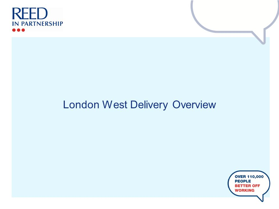 London West Delivery Overview