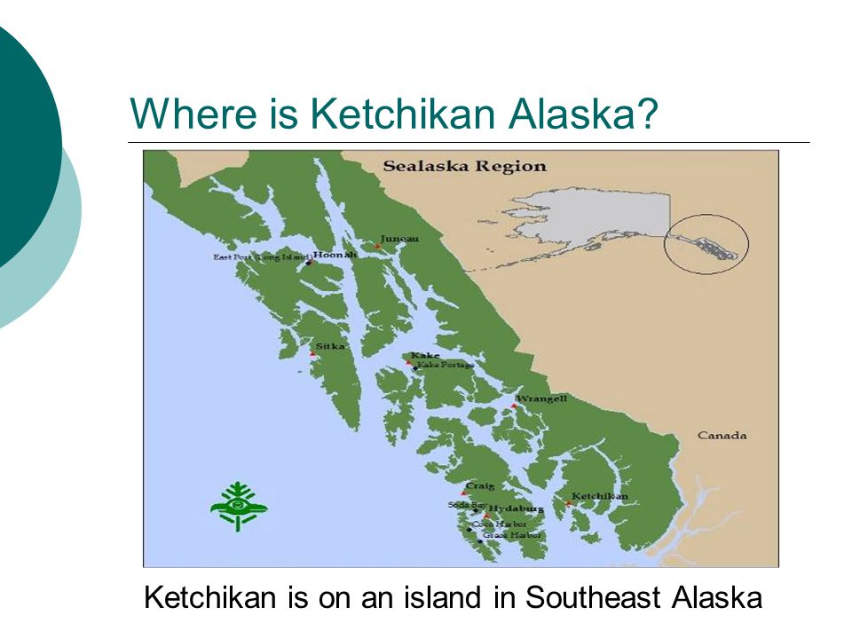 Where is Ketchikan Alaska Ketchikan is on an island in Southeast Alaska