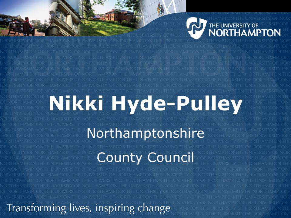 Nikki Hyde-Pulley Northamptonshire County Council
