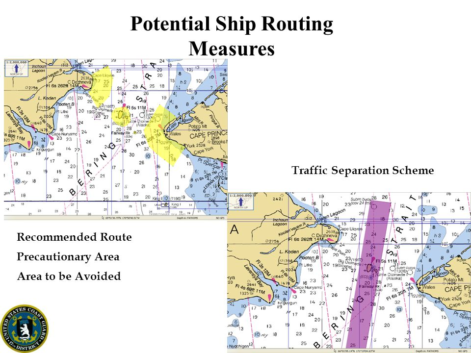 Potential Ship Routing Measures Traffic Separation Scheme Precautionary Area Area to be Avoided Recommended Route
