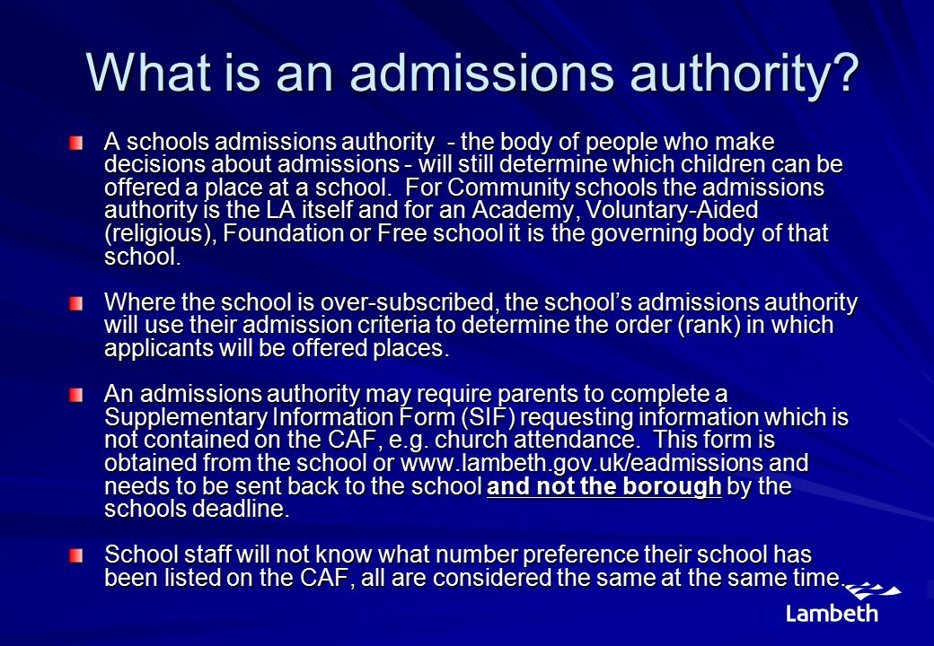 What is an admissions authority.What is an admissions authority.
