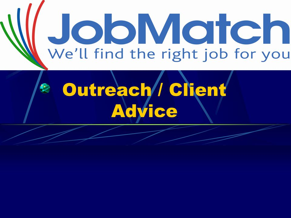 Outreach / Client Advice