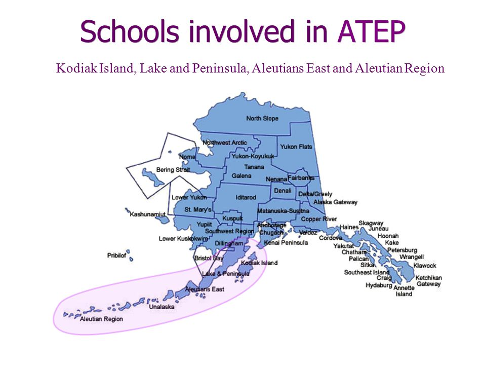 ATEP Partners Education Partners Government Agencies Alaska Initiative for Community Engagement (Alaska ICE) State Division of Homeland Security/Emergency Management Kodiak Island Borough School District Kodiak Island Borough Mayor ' s Office Aleutians East & Aleutian Region School Districts Aleutians East and Aleutian Region Borough Mayor's Offices Lake and Pen Borough School District Lake and Pen Borough Mayor's Office Alaska Native Organizations Research Institutes Alaska Native Heritage CenterGeophysical Institute Kodiak Area Native AssocationAlaska Earthquake Information Center Aleutian Pribilof Island AssociationThe West Coast and Alaska Tsunami Warning Center Bristol Bay Native AssociationArctic Region Supercomputing Center