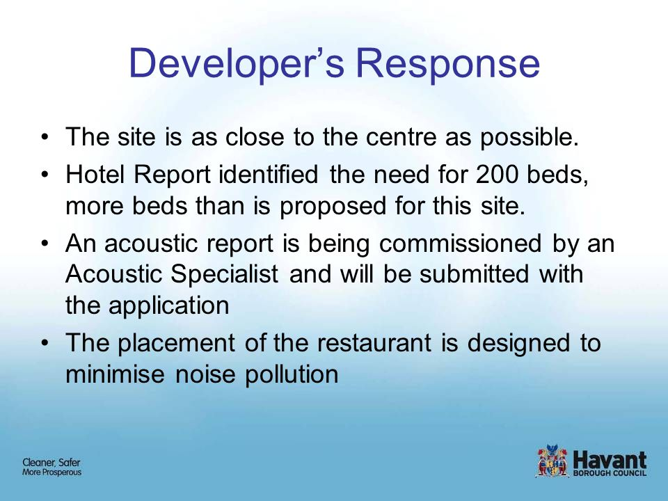Developer's Response The site is as close to the centre as possible.