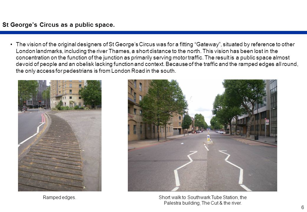 6 St George's Circus as a public space.