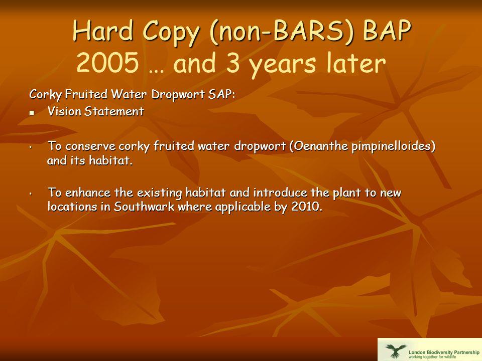 BARS BAP 2005 Corky Fruited Water Dropwort SAP: Vision Statement: Vision Statement: To conserve corky fruited water dropwort (Oenanthe pimpinelloides) and its habitat.