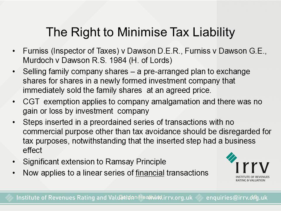 Gordon Heath Ltd19 The Right to Minimise Tax Liability Furniss (Inspector of Taxes) v Dawson D.E.R., Furniss v Dawson G.E., Murdoch v Dawson R.S.