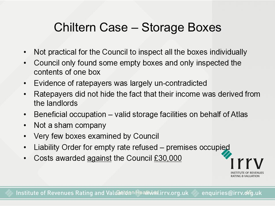 Gordon Heath Ltd45 Chiltern Case – Storage Boxes Not practical for the Council to inspect all the boxes individually Council only found some empty box