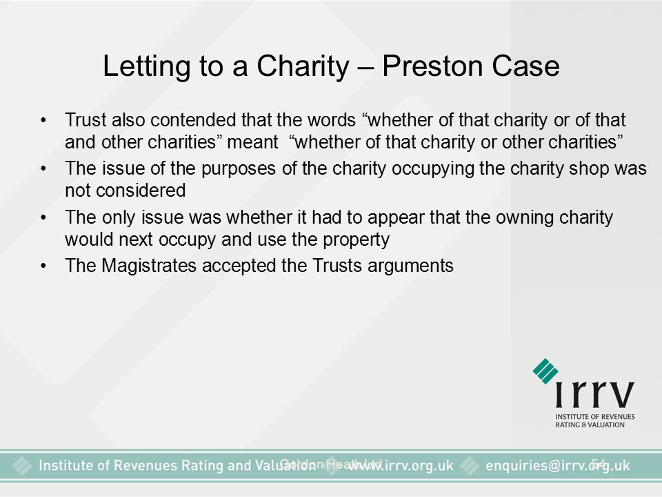 "Gordon Heath Ltd54 Letting to a Charity – Preston Case Trust also contended that the words ""whether of that charity or of that and other charities"" me"