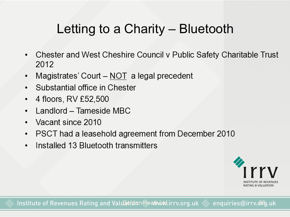 Gordon Heath Ltd60 Letting to a Charity – Bluetooth Chester and West Cheshire Council v Public Safety Charitable Trust 2012 Magistrates' Court – NOT a