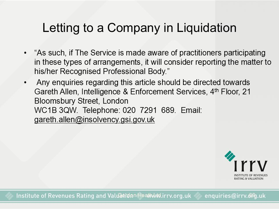 "Gordon Heath Ltd69 Letting to a Company in Liquidation ""As such, if The Service is made aware of practitioners participating in these types of arrange"