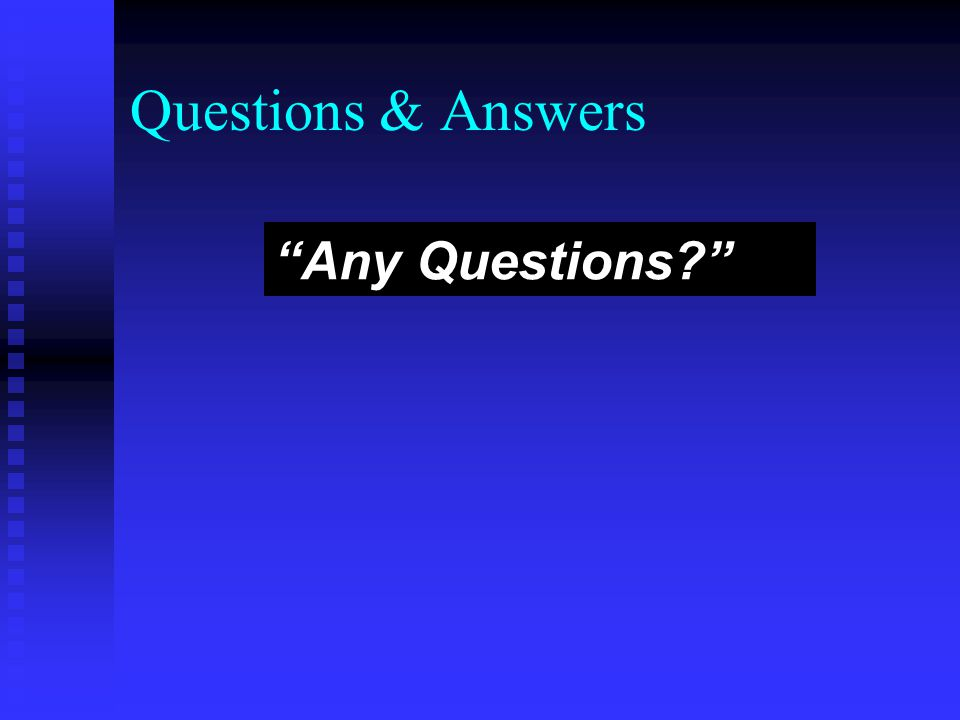 "Questions & Answers ""Any Questions?"""