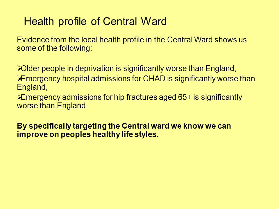 Health Profile of Central Ward Geography The Health Costs of Physical Inactivity by disease category The Health Costs of Physical Inactivity Cancer lower GI e.g.