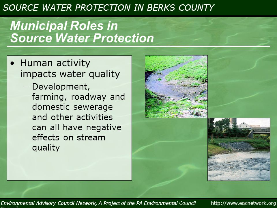 Environmental Advisory Council Network, A Project of the PA Environmental Council http://www.eacnetwork.org SOURCE WATER PROTECTION IN BERKS COUNTY Environmental Advisory Council Network, A Project of the PA Environmental Council Population Changes in the Berks County Region Changes in Population 1990 - 2000