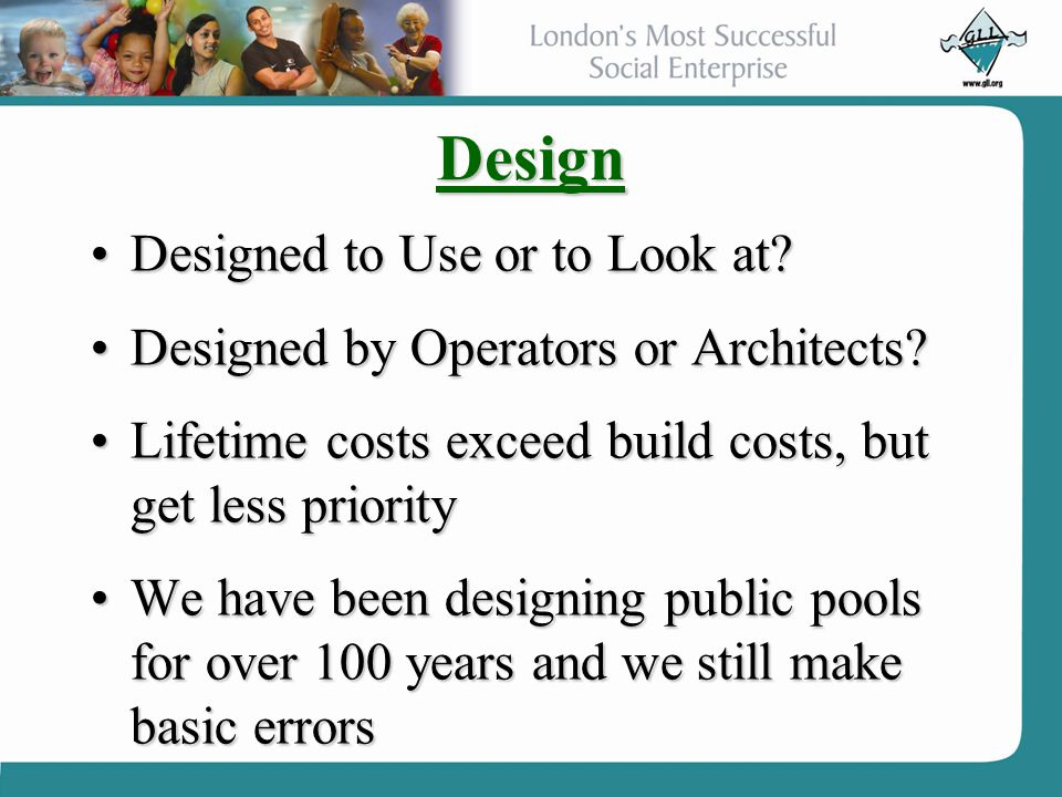 Design Designed to Use or to Look at?Designed to Use or to Look at? Designed by Operators or Architects?Designed by Operators or Architects? Lifetime