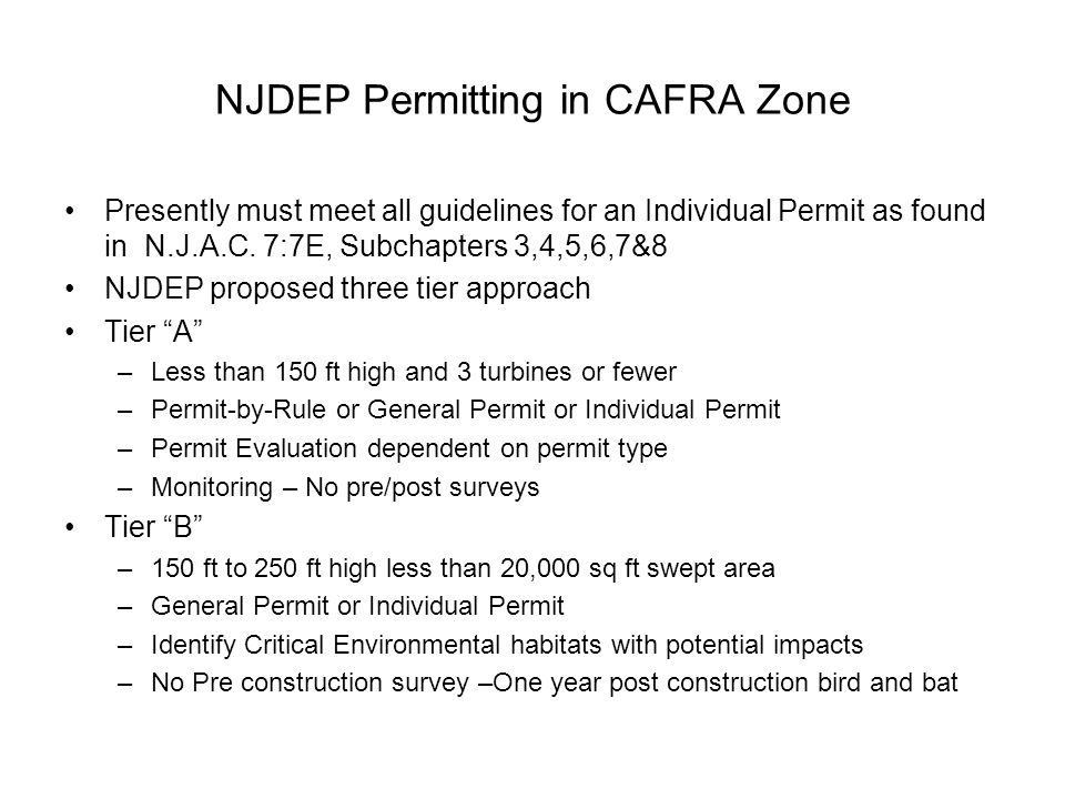 NJDEP Permitting in CAFRA Zone Presently must meet all guidelines for an Individual Permit as found in N.J.A.C.