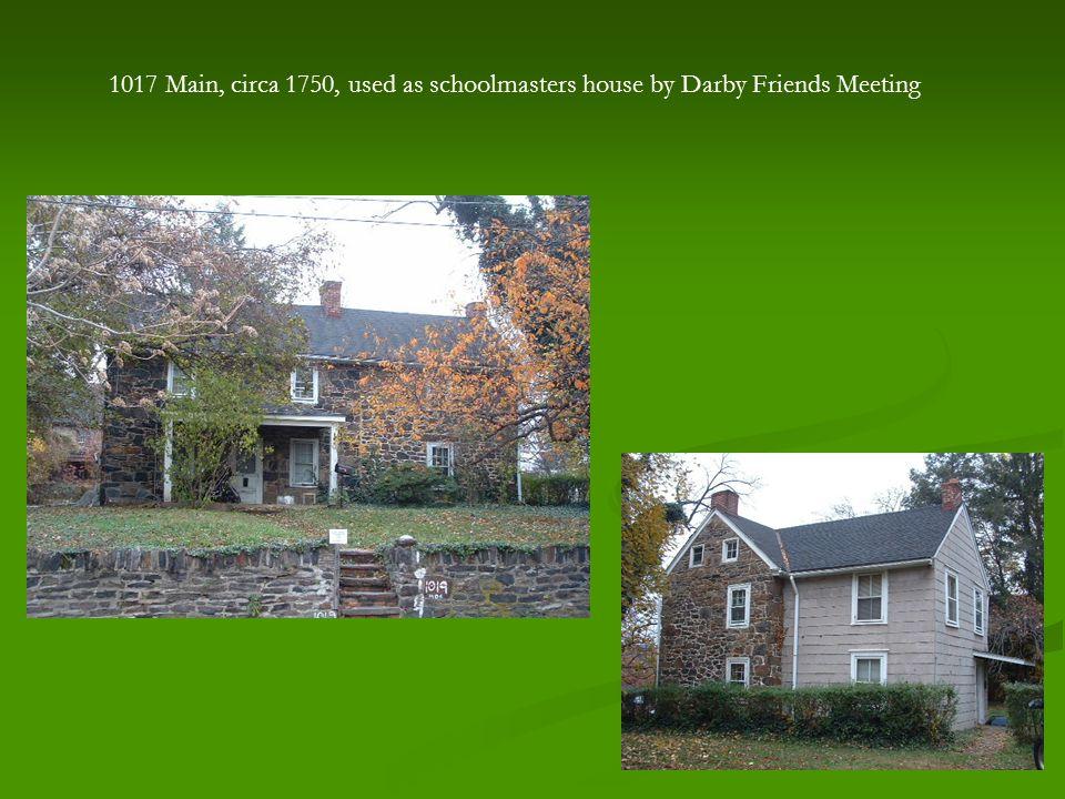 1019 Main Street - Darby Friends Meetinghouse, 1805.