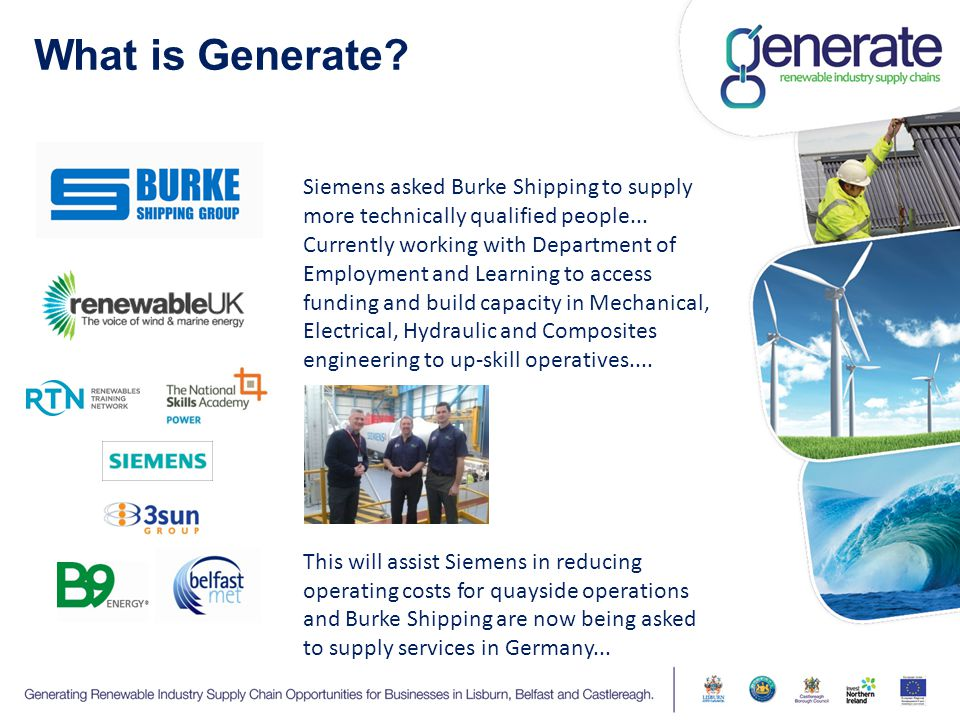What is Generate. Siemens asked Burke Shipping to supply more technically qualified people...