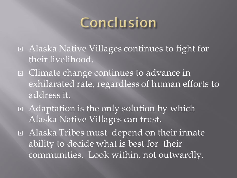  Alaska Native Villages continues to fight for their livelihood.