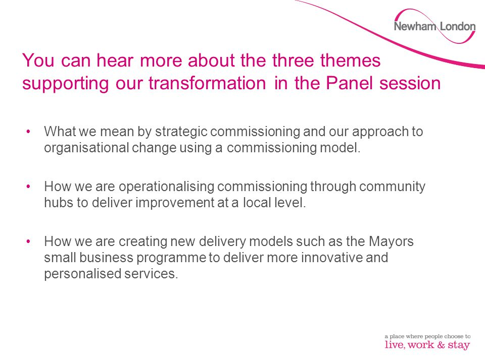 Operationalising commissioning through community hubs Hubs will work with residents, with their input integral to delivering community activities.