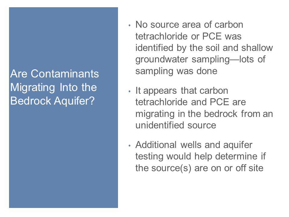 Are Contaminants Migrating Into the Bedrock Aquifer.
