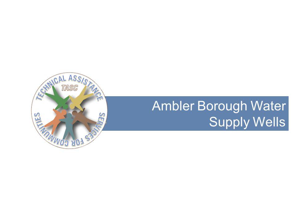 Ambler Borough Water Supply Wells 20