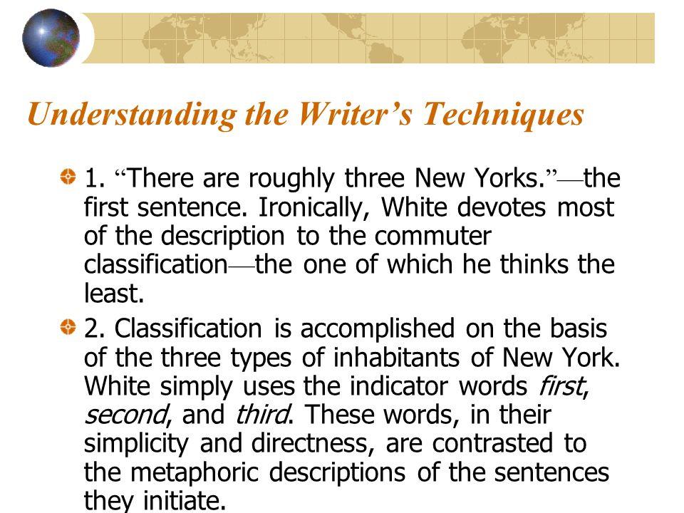 Understanding the writer's ideas 9.