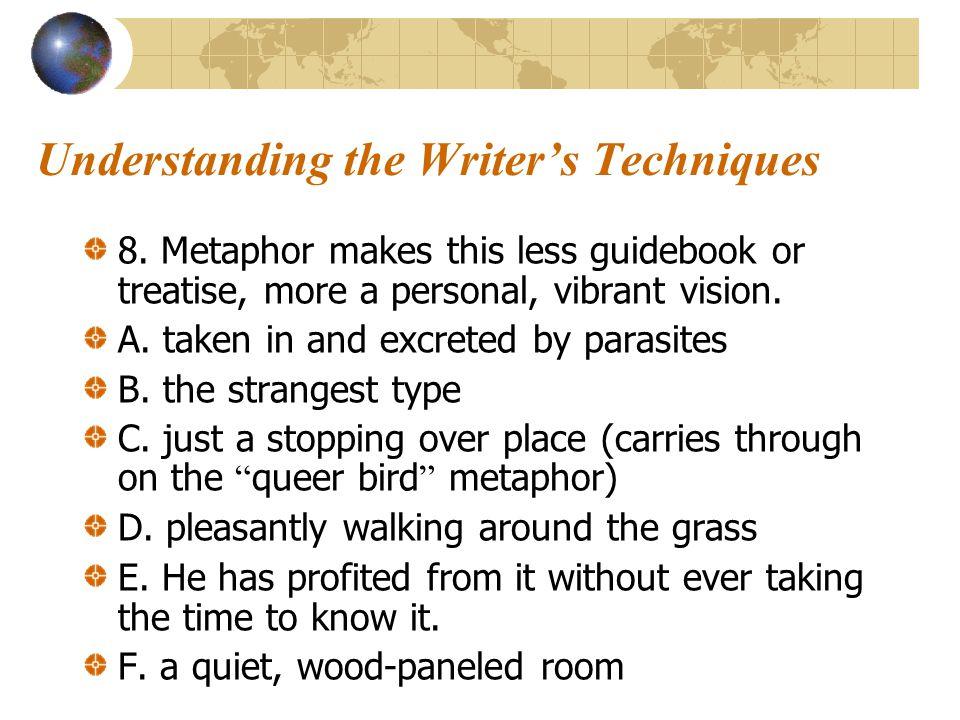Understanding the Writer's Techniques 5. In par.