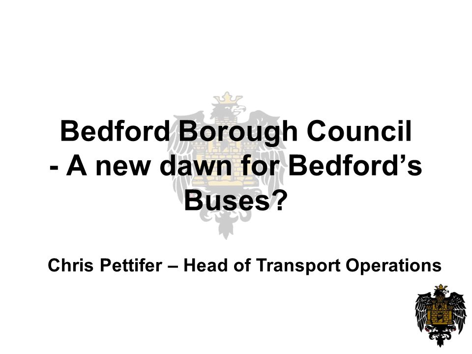 Bedford Borough Council - A new dawn for Bedford's Buses.
