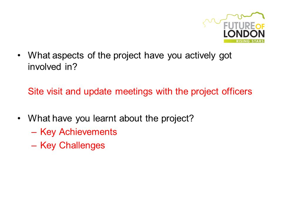 What aspects of the project have you actively got involved in.