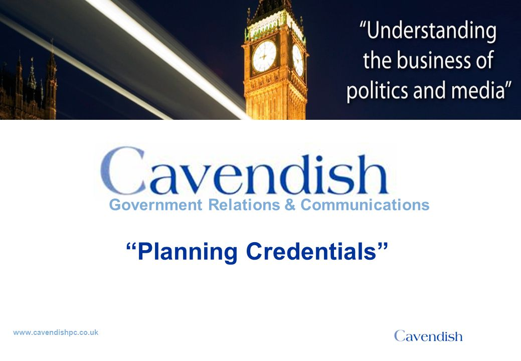 'Understanding the business of politics and media' Dynamic, established consultancy Experienced consultants Completely client-focused Director-level involvement in every account Why ?