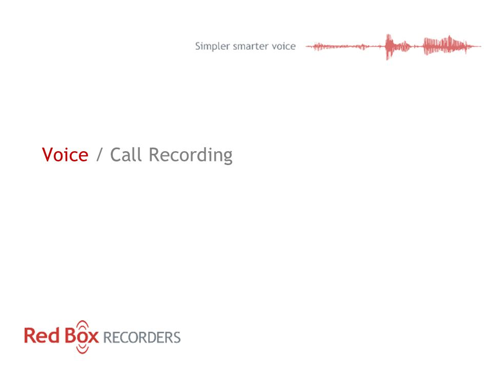 Voice / Call Recording