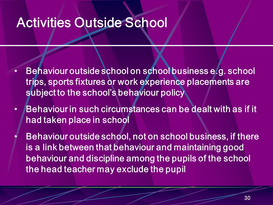 30 Activities Outside School Behaviour outside school on school business e.g.