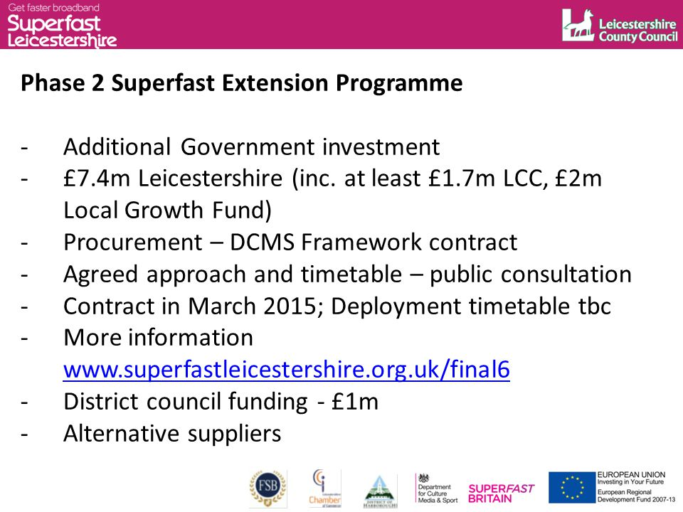 Phase 2 Superfast Extension Programme -Additional Government investment -£7.4m Leicestershire (inc.