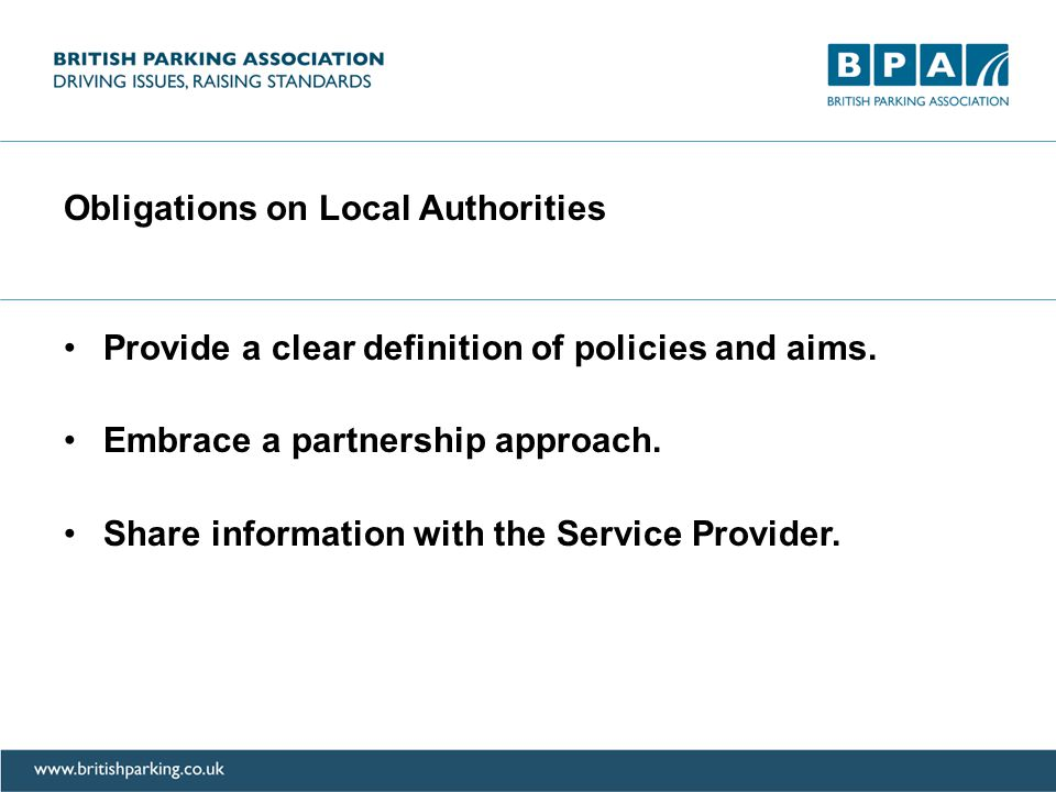 Obligations on Local Authorities Provide a clear definition of policies and aims.
