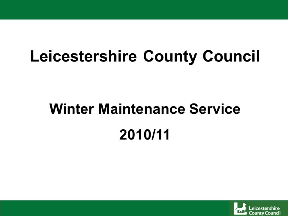 Leicestershire County Council Winter Maintenance Service 2010/11