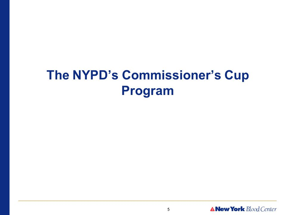 5 The NYPD's Commissioner's Cup Program