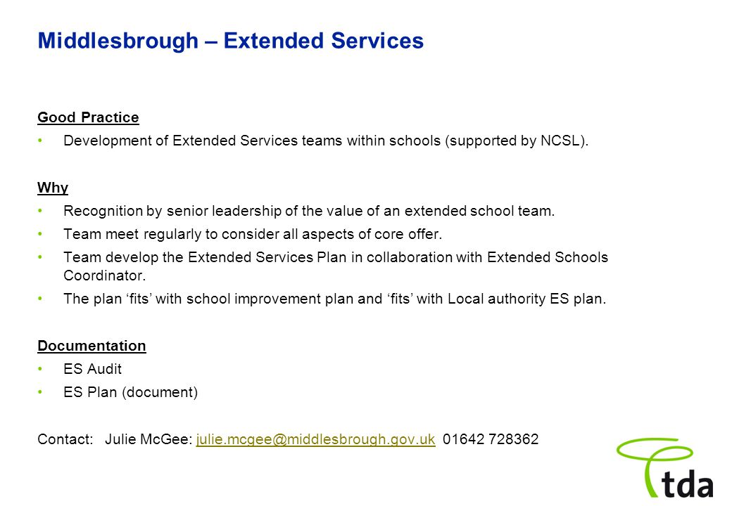 Middlesbrough – Extended Services Good Practice Development of Extended Services teams within schools (supported by NCSL).